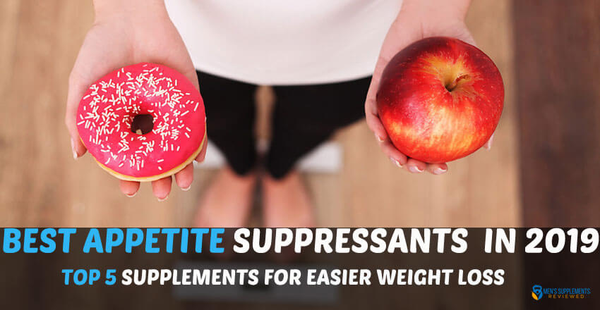 5 Best Appetite Suppressant Pills For Faster And Easier Weight Loss